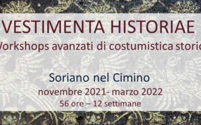 Vestimenta Historiae, workshop avanzati per la realizzazione di costumi d'epoca